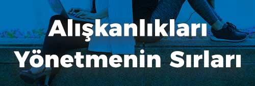 egitim_isveozel_yasamda_aliskanliklari_yonetmenin_sirlari_anasayfa